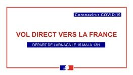 Repatriation : direct flight from Larnaca to Paris on May 15th