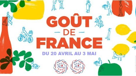 "Participate in the ""Goût de France / Good France"" dinners, from April 20th (...)"